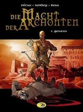 Pécau, Jean-Pierre Die Macht der Archonten 01. Genesis