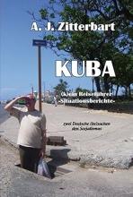 Zitterbart, A. J. KUBA (k)ein Reiseführer -Situationsberichte-