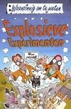 N.  Arnold Waanzinnig om te weten Explosieve experimenten