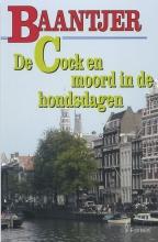 A.C.  Baantjer De Cock en de moord in de hondsdagen