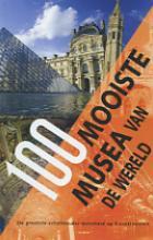 W. Maass H.-J. Neubert, 100 Mooiste musea van de wereld