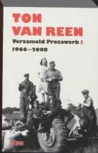 Reen, T. van Verzameld Prozawerk I,1966-2008