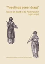 De zeventiende eeuw Tweelinge eener dragt