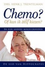 H.J. Trentelman , Chemo of kan ik zelf kiezen