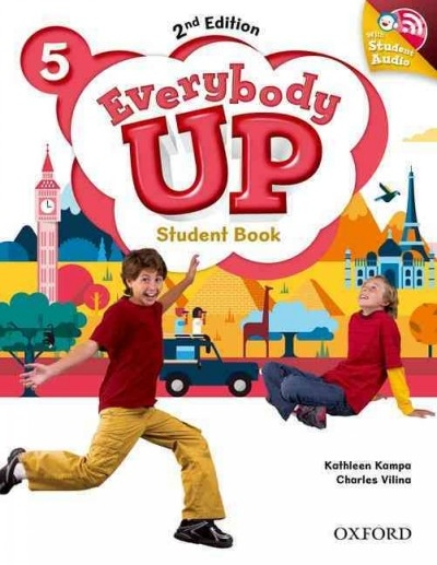 Jackson, Patrick,   Sileci, Susan Banman,   Kampa, Kathleen,   Vilina, Charles,Everybody Up: Level 5. Student Book with Audio CD Pack