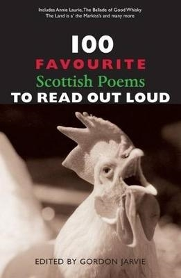 Gordon Jarvie,100 Favourite Scottish Poems to Read Out Loud