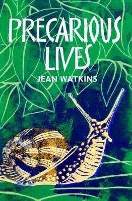 Jean Watkins,Precarious Lives