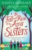 <b>Hussain, Nadiya</b>,Fall and Rise of the Amir Sisters