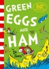 Seuss Dr, Green Eggs and Ham - 60th Anniversary Edition