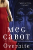 Cabot, Meg, Overbite