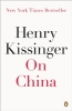 Henry Kissinger, On China