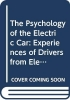 ,<b>The Psychology of the Electric Car</b>