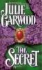 Julie Garwood, Secret
