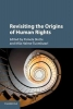 Slotte, Pamela, Revisiting the Origins of Human Rights