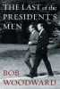 B. Woodward, Last of the President's Men