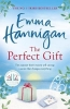 Hannigan, Emma, Perfect Gift: This uplifting novel of mothers and daughters