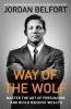 Belfort Jordan, Way of the Wolf