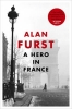 Alan Furst, Hero in France