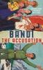<b>Bandi</b>,Accusation