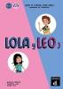 , Lola y Leo 3 Cuaderno de ejercicios + MP3