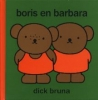 dick bruna, boris en barbara