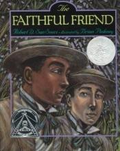 San Souci, Robert D. The Faithful Friend