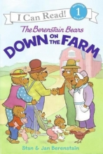 Berenstain, Stan,   Berenstain, Jan The Berenstain Bears Down on the Farm