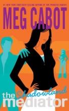 Cabot, Meg The Mediator #1