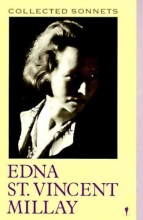 Millay, Edna St. Vincent Collected Sonnets of Edna St. Vincent Millay