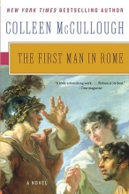 McCullough, Colleen The First Man in Rome