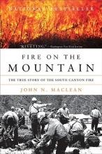 MacLean, John N. Fire on the Mountain