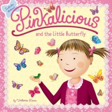Kann, Victoria Pinkalicious and the Little Butterfly
