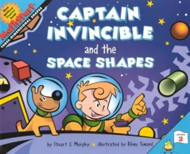 Murphy, Stuart J. Captain Invincible and the Space Shapes