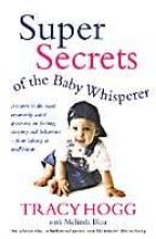 Melinda Blau,   Tracy Hogg The Baby Whisperer Solves All Your Problems