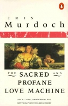Murdoch, Iris The Sacred and Profane Love Machine