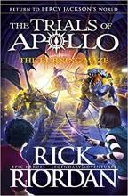 Riordan, Rick Burning Maze (The Trials of Apollo Book 3)