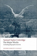 Samuel Taylor Coleridge,   H. J. (Professor of English, Professor of English, University of Toronto) Jackson Samuel Taylor Coleridge - The Major Works