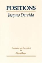 Derrida, J Positions