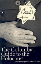 Donald L. Niewyk,   Francis R. Nicosia The Columbia Guide to the Holocaust