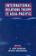 Ikenberry International Relations Theory and the Asia-Pacific