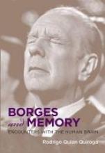 Quiroga, Rodrigo Quian Borges and Memory - Encounters with the Human Brain