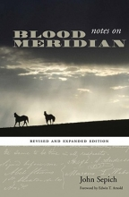 Sepich, John Notes on Blood Meridian