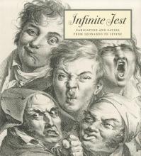 Mcphee, Constance C. Infinite Jest - Caricature and Satire from Leonardo to Levine