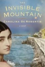 De Robertis, Carolina The Invisible Mountain