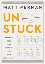 Matthew Aaron Perman How to Get Unstuck