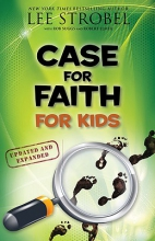 Strobel, Lee Case for Faith for Kids