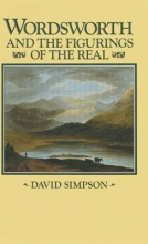David Simpson Wordsworth and the Figurings of the Real