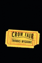 McGuane, Thomas Crow Fair