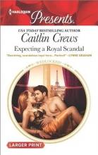 Crews, Caitlin Expecting a Royal Scandal