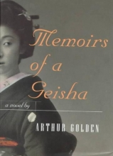 Golden, Arthur Memoirs of a Geisha